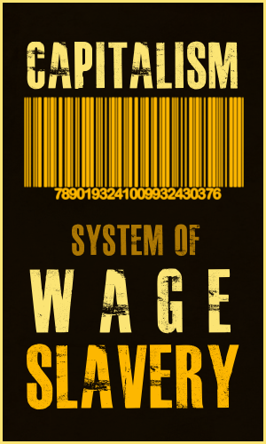 wage slavery by gl0wstick