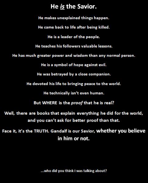 Believe in the Savior Gandalf