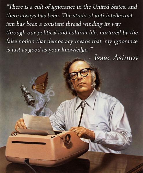 Isaac Asimov: True 30 years ago, true now